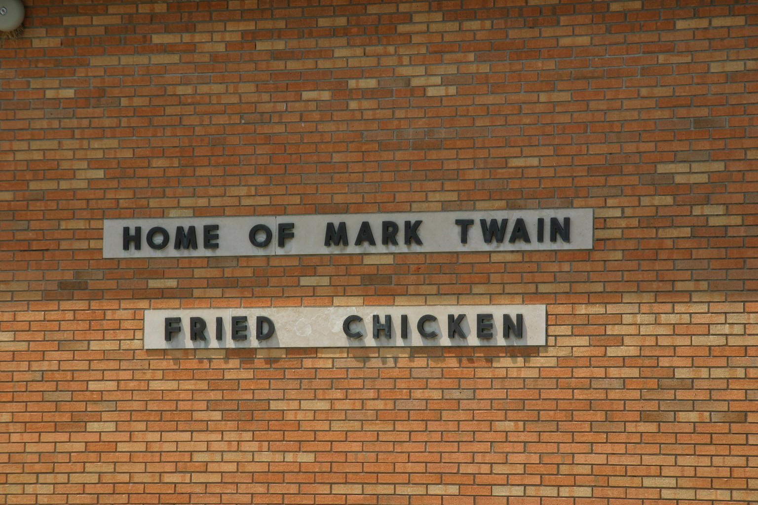 """Home of Mark Twain Fried Chicken""??"